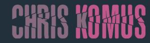Chris Komus